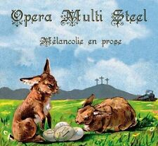OPERA MULTI STEEL Melancolie en prose CD Digipack 2013