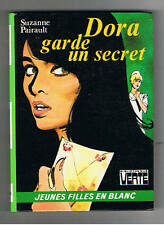 DORA GARDE UN SECRET  SUZANNE PAIRAULT JEUNES FILLES EN BLANC 1974