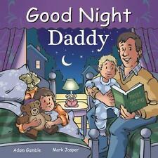 Good Night Our World: Good Night Daddy by Mark Jasper and Adam Gamble (2015,...