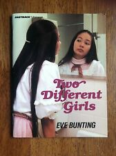 Eve Bunting TWO DIFFERENT GIRLS Fearon Fastback Romance L@@K WOW!!!