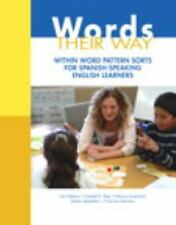 Words Their Way: Within Word Pattern Sorts for Spanish-Speaking English Learners