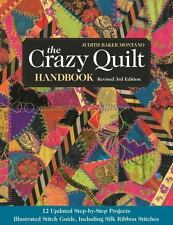 THE CRAZY QUILT HANDBOOK - MONTANO, JUDITH BAKER - NEW BOOK
