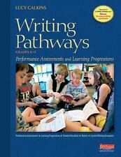 Writing Pathways: Performance Assessments and Learning Progressions, Grades K-8,