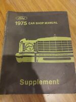 1975 Ford Car Shop Manual Supplement Factory Original