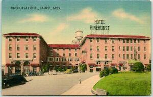 Laurel, Mississippi Postcard PINEHURST HOTEL Building / Street View MWM Linen