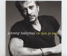 JOHNNY HALLYDAY CD 1 titre PROMO CE QUE JE SAIS