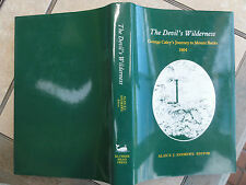 THE DEVIL'S WILDERNESS GEORGE CALEY'S JOURNEY ALAN E J ANDREWS LTD ED TASMANIA