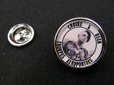 "..:: Pin's ::.. CROIRE & OSER général Bigeard "" BRUNO "" TAP Algérie indo PARA"
