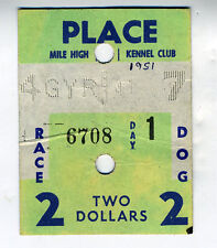1951 Two Dollar Ticket for Greyhound Races at Mile High Kennel Club Colorado