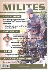 MILITES n.13 rivista militaria magazine - Enigma X Arditi Beretta 34 Croce Rossa