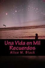 Una Vida en Mil Recuerdos by Alice Black (2014, Paperback, Large Type)