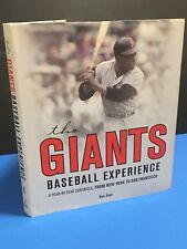 The Giants Baseball Experience: A Year-by-Year Chronicle, Dan Frost 2014