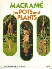Macrame for Pots and Plants Hangers Vintage Pattern Instruction Book NEW 1977