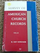 A Survey of American Church Records Vol. II, by E. Ray Kirkham