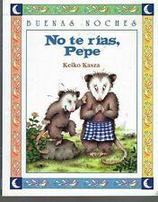 No Te Rias, Pepe- Keikio Kasza- 1997- possums- bears- Spanish language