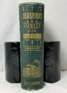 Achievements of Stanley & Other African Explorers, Illustrated J.T. Headley 1878