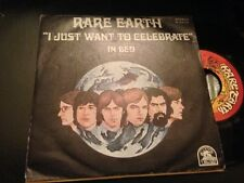 "RARE EARTH SPANISH 7"" SINGLE SPAIN I JUST WANT TO CELEBRATE - FUNK ROCK"