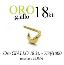 Piercing da naso nose  in ORO GIALLO yellow GOLD 18kt. con LUNA LISCIA MOON