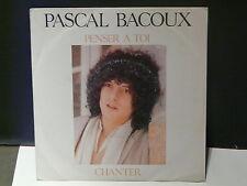 PASCAL BACOUX Penser a toi AZ 1805