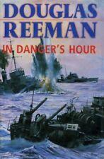 In Danger's Hour By Douglas Reeman. 9780434626328