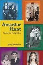 Ancestor Hunt: Finding Your Family Online - VeryGood - Shepherdson, Nancy -