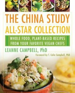 The China Study All-Star Collection: Whole Food, Plant-