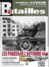 BATAILLES N° 70 / LES PANZER DE L'AUTOMNE 44 - LES AS DES U-BOOTE - SAINT-MALO