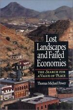 Lost Landscapes and Failed Economies: The Search For A Value Of Place-ExLibrary