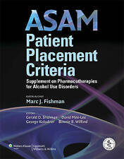 ASAM Patient Placement Criteria: Supplement on Pharmacotherapies for Alcohol Use