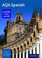AQA A Level Year 1 and AS Spanish Student Book by Ian Kendrick, Margaret Bond...