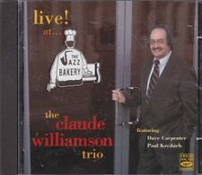 THE CLAUDE WILLIAMSON TRIO - live at the jazz bakery CD