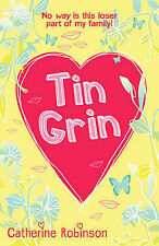 Tin Grin by Catherine Robinson (Paperback) New Book