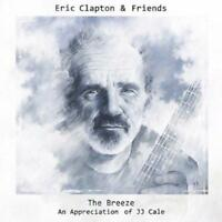 Eric Clapton And Friends - The Breeze - An Appreciation Of JJ Cale 2014 CD