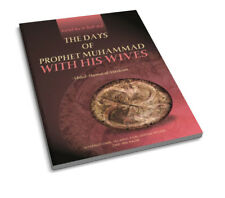 The Days of Prophet Muhammad (pbuh) with His Wives (Paperback)