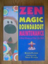 Zen And the Magic of Roundabout Maintenance: A Brief History of Time (For Bed) (
