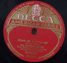 THE ANDREW SISTERS COAX ME A LITTLE BIT SHELLAC 78rpm DECCA AMERICAN SERIES 1946