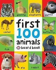 First 100 Animals by Roger Priddy (Board book, 2011)