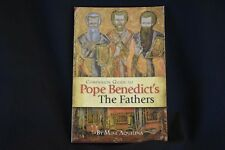 Companion Guide to Pope Benedict's The Fathers by Mike Aquilina (2008, Paperback