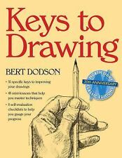 Keys to Drawing by Bert Dodson (1990, Paperback)