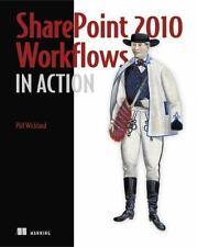 SharePoint 2010 Workflows in Action: By Wicklund, Phil