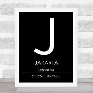 Jakarta Indonesia Coordinates Black & White World City Travel Print