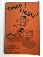 Princeton University Tiger! Tiger! Princeton in Caricature by William F Brown