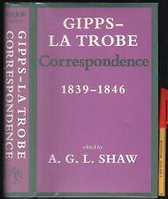 RARE 415pg GIPPS - LATROBE Correspondence 1839-1846 VICTORIA Australian History