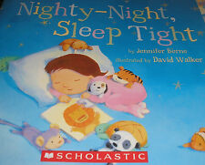 Nighty-Night Sleep Tight (Brand New Paperback Version) Jennifer Berne