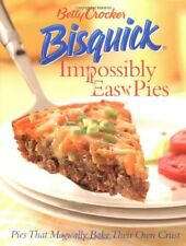 Betty Crocker Bisquick Impossibly Easy Pies: Pies