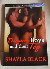 Dangerous Boys and Their Toy by Shayla Black (2009, Ellora's Cave, TSPB)