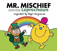 Mr. Men and Little Miss: Mr. Mischief and the Leprechaun by Adam Hargreaves...