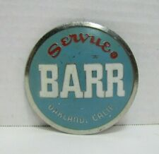 BARR OAKLAND CALIF Old Equipment Machinery Nameplate Tag Sign California