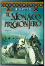 PETERS ELLIS IL MONACO PRIGIONIERO LONGANESI 2002 LA GAJA SCIENZA 656