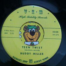 Buddy Miller • Teen Twist • Original VEM 45rpm • WILD ROCKER! Rockabilly